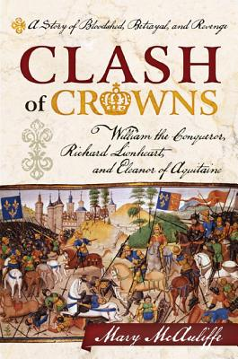 Clash of Crowns By Mcauliffe, Mary