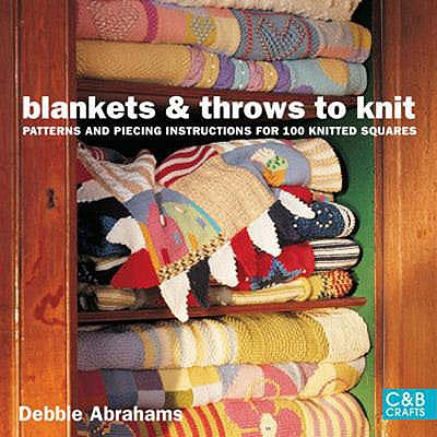 Blankets & Throws to Knit By Abrahams, Debbie